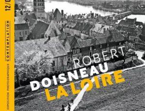Mai à Novembre – SULLY SUR LOIRE – Expo Doisneau au château